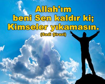 """""""Allah'ım beni Sen kaldır ki; Kimseler yıkamasın."""" (Sadi Şirazi), gökyüzü, özgürlük, bulutlar, güneş, güzel günler, güzel hava, mavi gökyüzü, güzel sözler, özlü sözler, anlamlı sözler"""