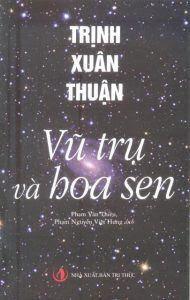 Vũ trụ và hoa sen - Trịnh Xuân Thuận