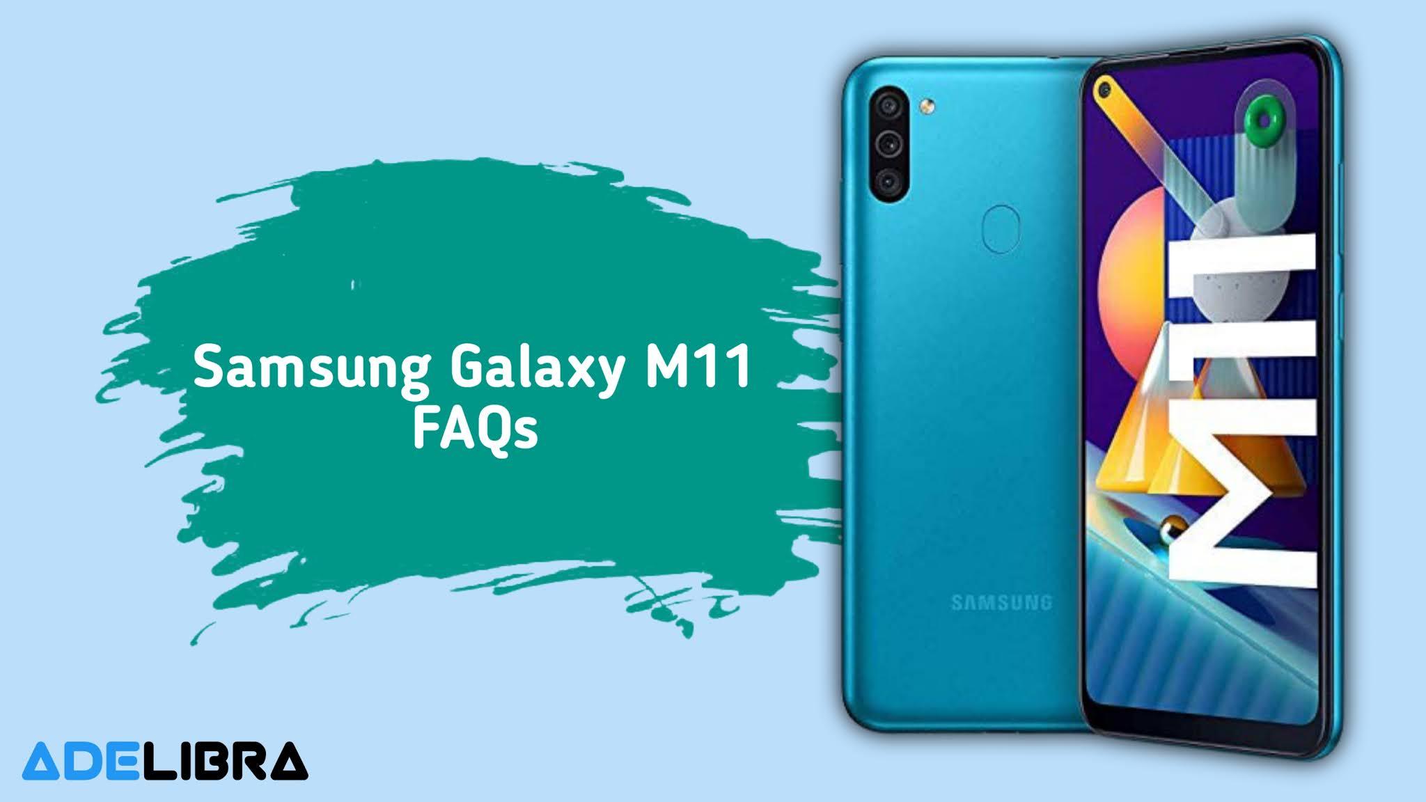 Samsung Galaxy M11 FAQs