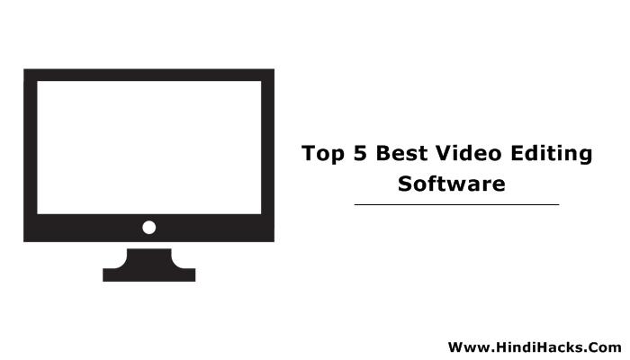 Computer Ke Liye Best Free And Premium Video Editing Software Download Kare