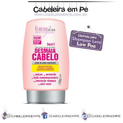 Composição Leave in Desmaia Cabelo - Forever Liss (Low Poo)
