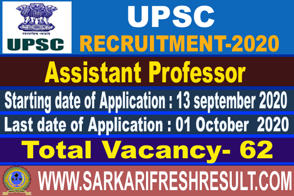 UPSC Assistant Professor (Anaesthesiology)Recruitment 2020   Online Application for 62 Posts