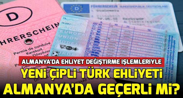 2020 Yılında Yeni Türk Ehliyeti Almanya'da Geçerli mi?