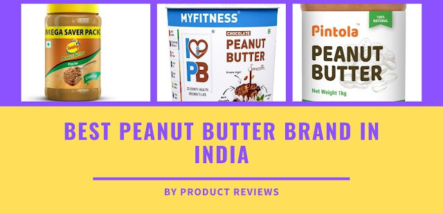 Best peanut butter brand in India for protein with price available in 1kg 924g etc Top Peanut Butter
