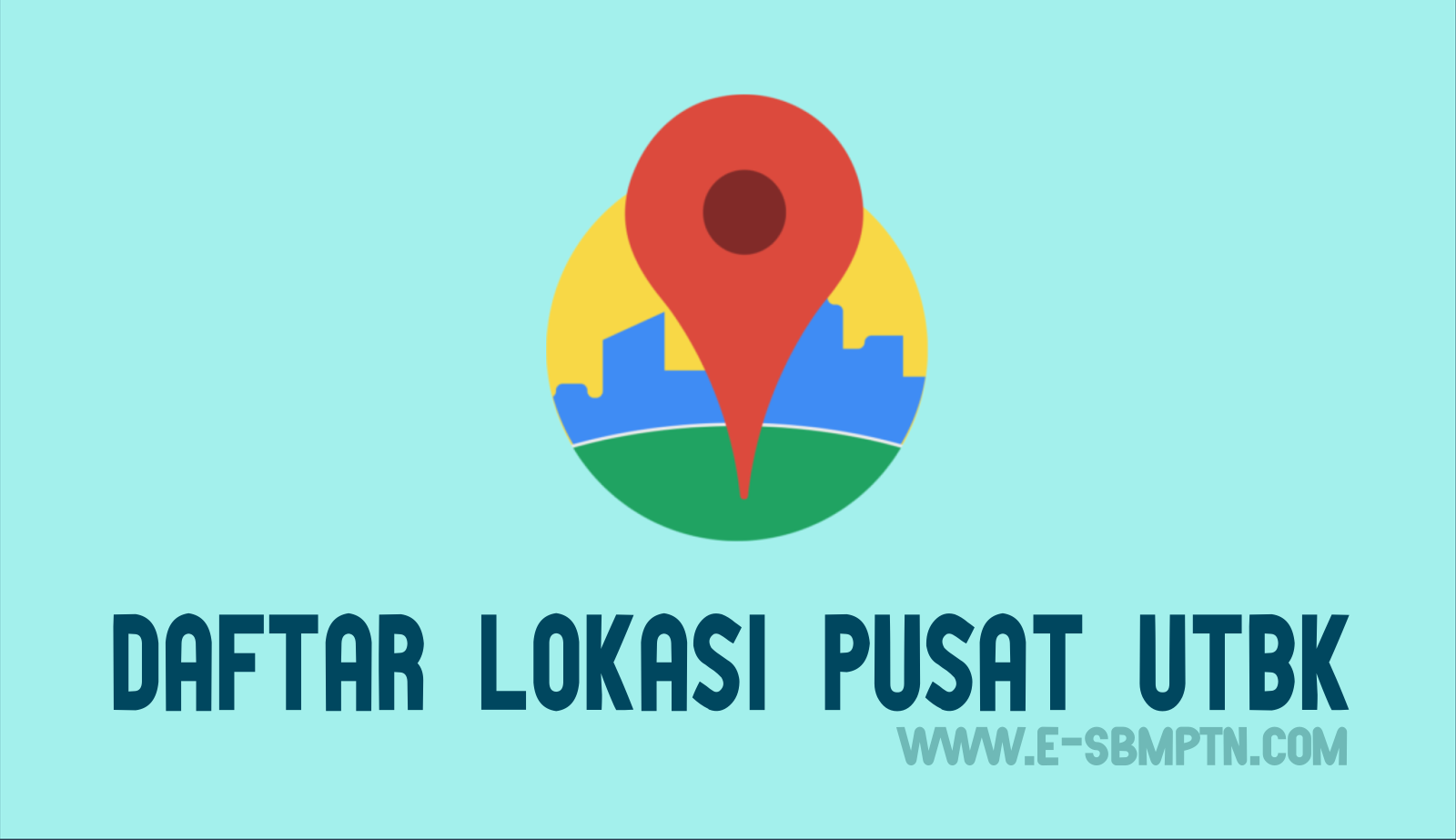 Daftar Lokasi Panitia Pusat UTBK.png