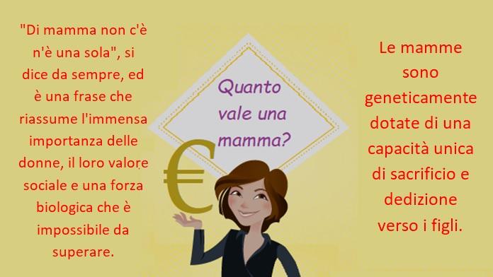 Quanto vale una mamma?
