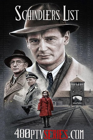 Download Schindler's List (1993) Full Hindi Dual Audio Movie Download 720p Bluray Free Watch Online Full Movie Download Worldfree4u 9xmovies