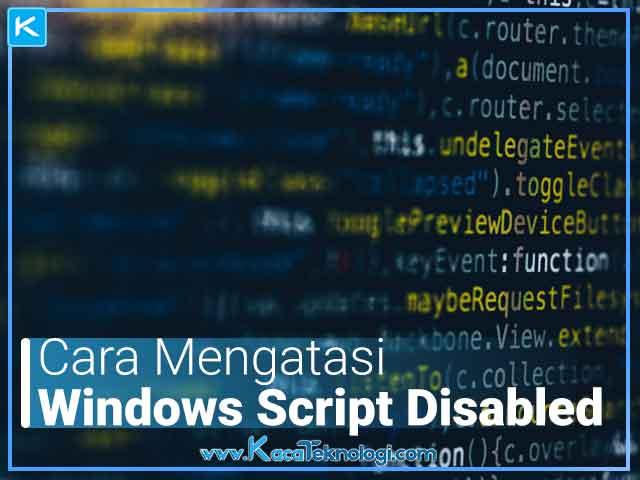 Cara mengatasi Windows Script Host access is disabled on this machine, Contact your administrator for details layar hitam (wscript.exe/cscript.exe) dan pada smadav.