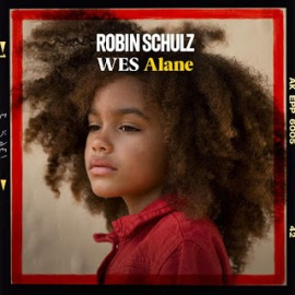Alane Lyrics - Robin Schulz & Wes