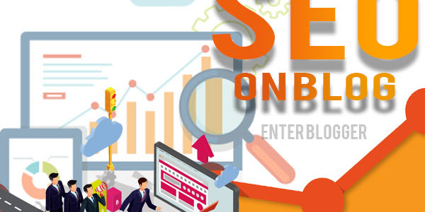 Cara Meningkatkan SEO (Search Engine Optimization) Blog