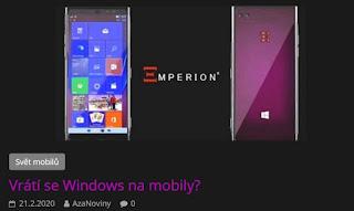 http://azanoviny.wz.cz/2020/02/21/vrati-se-windows-na-mobily/