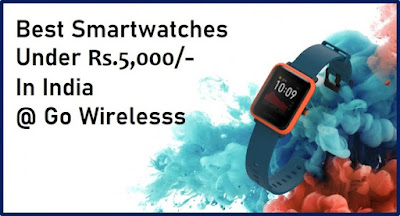 best smartwatches under 5000 rs in india