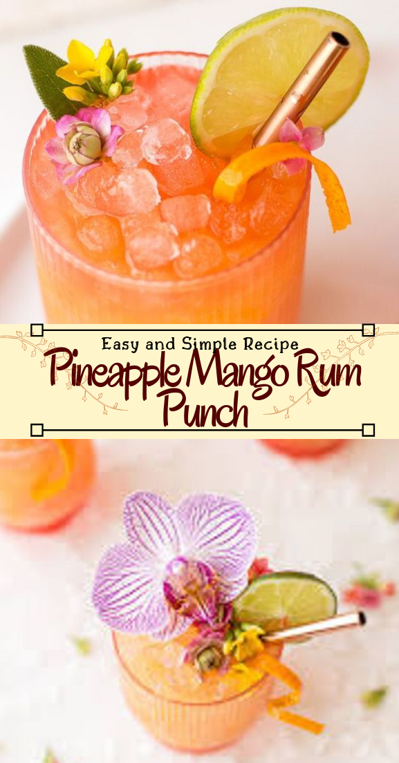 Pineapple Mango Rum Punch  #healthydrink #easyrecipe #cocktail #smoothie