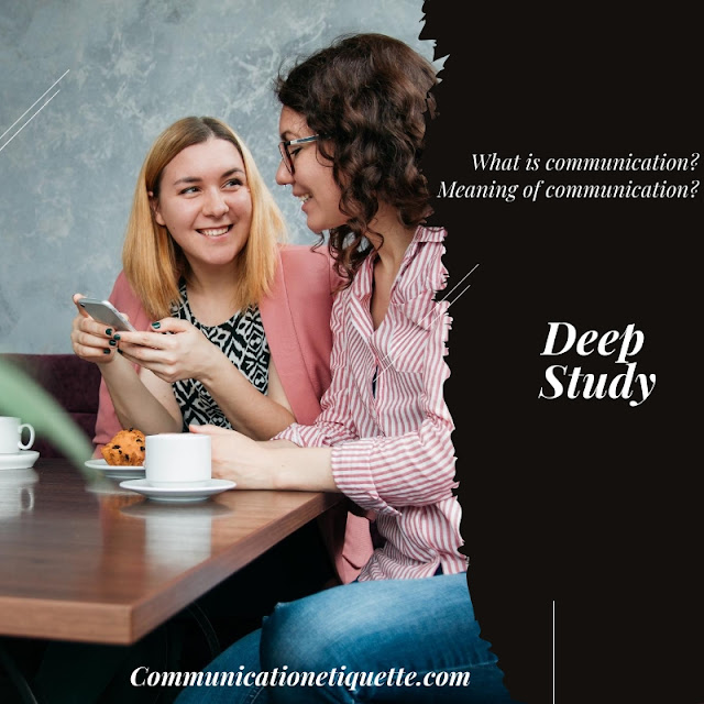 What is communication? I Meaning of communication?