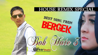 Lagu Aceh - Bergek Album Boh Hate 3 Terbaru