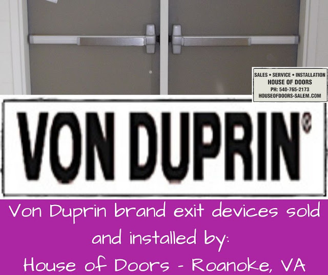 Von Duprin brand exit devices sold and installed by House of Doors - Roanoke, VA
