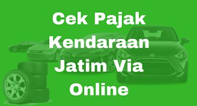 Cek Pajak Kendaraan Jatim Via Online