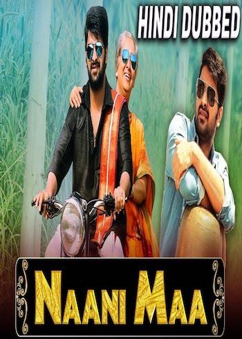 Naani Maa 2019 Hindi Dubbed Full Movie Download