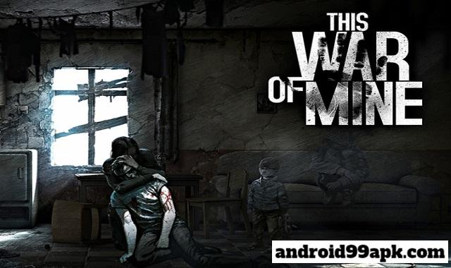 لعبة This War of Mine v1.5.7 مدفوعة كاملة (بحجم 524 MB) للأندرويد