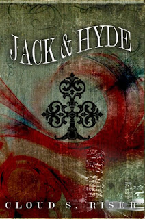 Book Showcase: Jack & Hyde by Cloud S. Riser