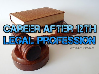 Career After 12th - Legal Profession