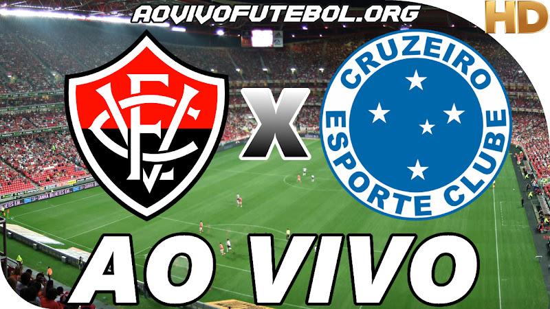 Assistir Vitória x Cruzeiro Ao Vivo