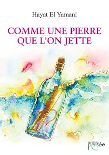 https://lemondedesapotille.blogspot.com/2017/09/comme-une-pierre-que-lon-jette-hayat-el.html