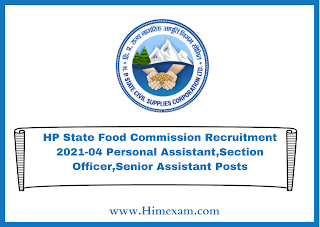 HP State Food Commission Recruitment 2021-04 Personal Assistant,Section Officer,Senior Assistant Posts