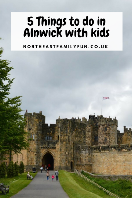 What to do in Alnwick, Northumberland | 5 Things to do with Kids  #Alnwick #Northumberland #AlnwickCastle