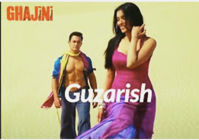 Guzarish : by Amir khan Hindi song lyrics Gajini , old songs  अमीर खान | सोनू निगम