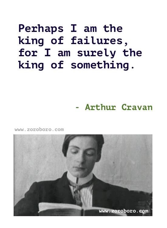 Arthur Cravan Quotes, Arthur Cravan Great Artist, Country, Memories, Cities & Genius Quotes, Arthur Cravan