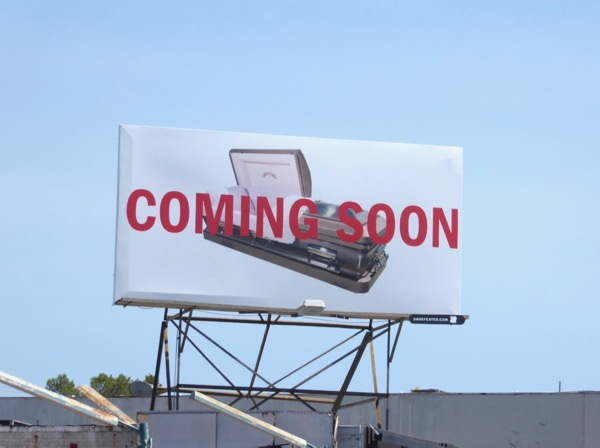 Coming soon coffin Undefeated billboard