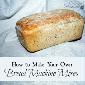 How to Make Your Own Bread Machine Mixes - Oak Hill Homestead