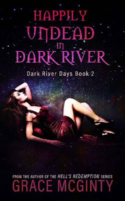 Happily Undead in Dark River by Grace McGinty