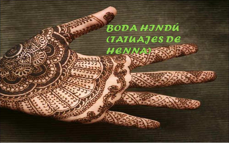 Las Manos Como Lienzo Boda Hindú Tatuajes De Henna