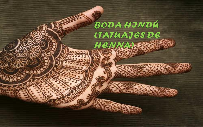 Las Manos Como Lienzo Boda Hindu Tatuajes De Henna