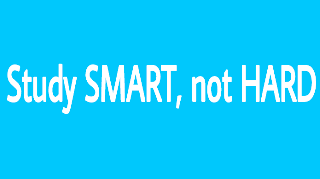 Study SMART, not HARD: Study will be much easier - Blogs71.com