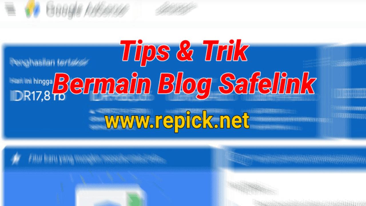Cara-bermain-blog-safelink-anti-banned