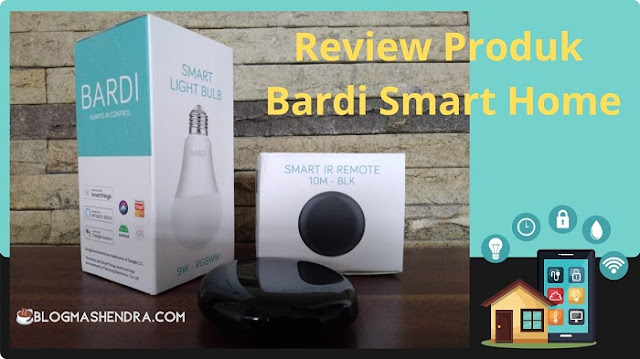 Review Bardi Smart Home
