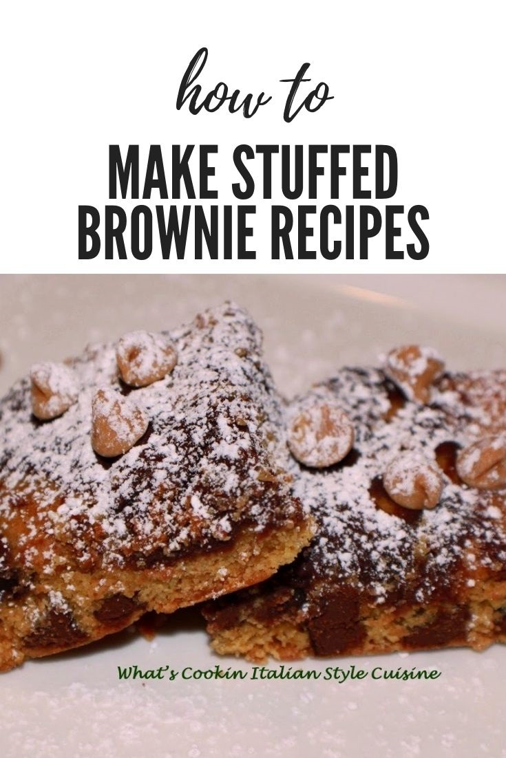 this is a pin for later how to make stuffed brownies