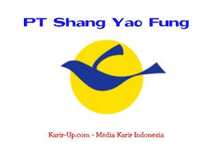 Lowongan Kerja Operator PT SHANG YAO FUNG Tangerang 2020
