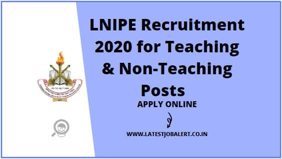 LNIPE Recruitment 2020 for Various Teaching & Non Teaching Posts
