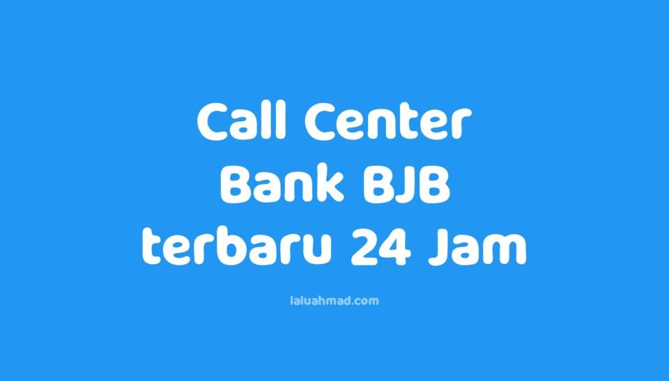 Call Center Bank BJB terbaru 24 Jam