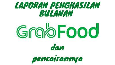 laporan bulanan Grabfood