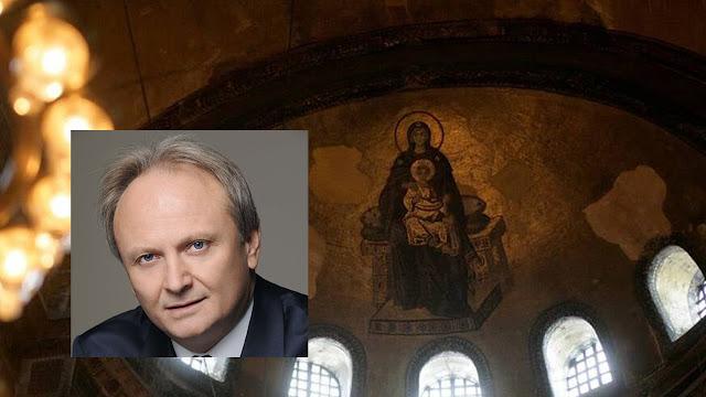 Γιάννης Ανδριανός: Η Αγία Σοφία είναι οικουμενικό μνημείο Ορθοδοξίας και Ελληνισμού