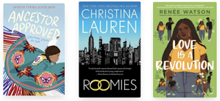 Cover images of three books. Ancestor Approved, Roomies, and Love is a Revolution