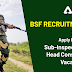 BSF Recruitment 2020 for Sub-Inspector and Head Constable for 317 Vacancies, check details