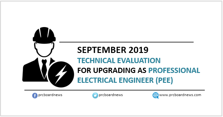 September 2019 Result Technical Evaluation for the Upgrading as Professional Electrical Engineers (PEE)