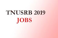 Recruitment of TNUSRB 2019 - Apply online 8826 Constant, Jail Warder, Fireman Vacancies