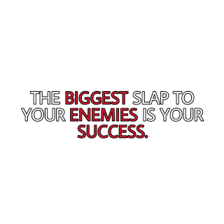 Png text, The biggest slap to your enemies in your success